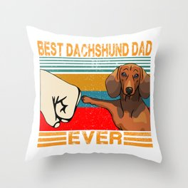 Best Dachshund Dad Ever T-Shirt Funny Cat Daddy Father Day Gift Throw Pillow