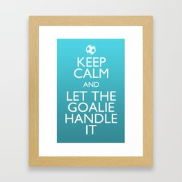 Keep Calm Goalie Framed Art Print