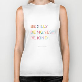 Be Silly, Be Honest, Be Kind Colourful Geometric Biker Tank