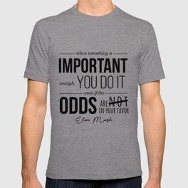 Elon Musk Motivational Quote T-shirt
