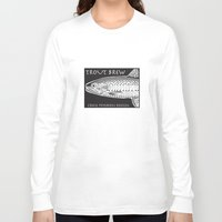 trout Long Sleeve T-shirts featuring Trout Brew by Craig Petersen