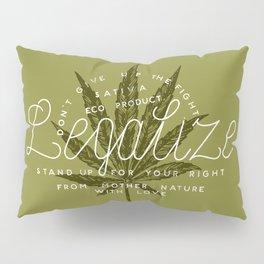 Legalize Pillow Sham