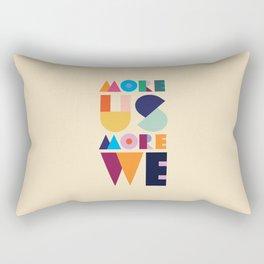 More Us More We - ByBrije Rectangular Pillow