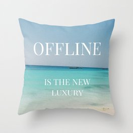 Offline is the new luxury Throw Pillow