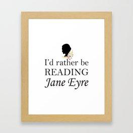 Rather Be Reading Jane Eyre Framed Art Print