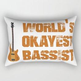 World's Okayest Bassist Rectangular Pillow