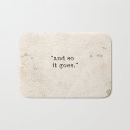 and so it goes Bath Mat