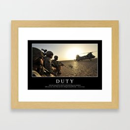 Duty: Inspirational Quote and Motivational Poster Framed Art Print