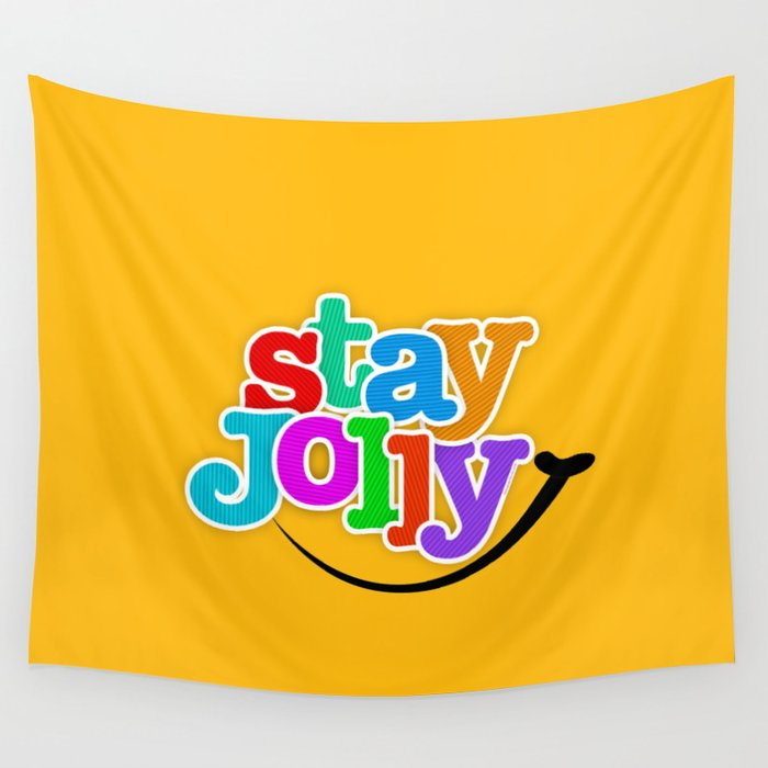 Stay Jolly - Key to Happiness Wall Tapestry