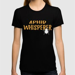 Aphid Whisperer Graphic Tee Shirt T-shirt