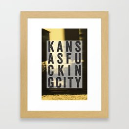 Kansas Fucking City Framed Art Print