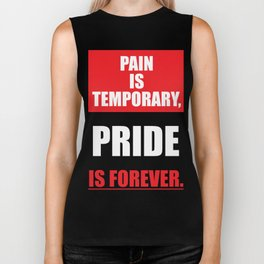 Lab No. 4 - Pain Is Temporary Pride Is Forever Gym Motivational Quotes Poster Biker Tank