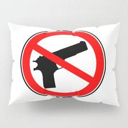 No Guns Alowed Pillow Sham