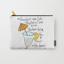 Teachers are cool , education poetry Carry-All Pouch