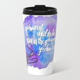 "illuminae ""you have me"" watercolor bubble galaxy Travel Mug"