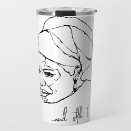 and still I rise Travel Mug