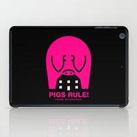 pigs iPad Cases featuring Pigs Rule! by Paul Breen