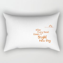 After Every Sunset Comes A Bright New Day Rectangular Pillow