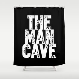 The Man Cave - inverse Shower Curtain