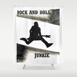 Rock and Roll Junkie Shower Curtain