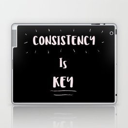 Consistency is KEY Laptop & iPad Skin