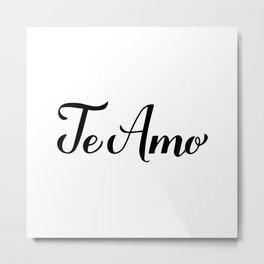 Te Amo calligraphy hand lettering. I Love You in Spanish Metal Print