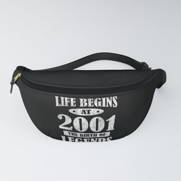 Life Begins 2001 The Birth Of Legend 20th Birthday Fanny Pack