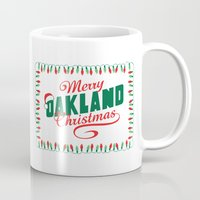 oakland Mugs featuring Merry Oakland Christmas by Keeley Marie McSherry