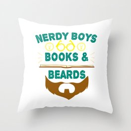 """""""Nerdy Boys Books And Beards"""" tee design for beard lovers like you! Makes a unique gift too!  Throw Pillow"""