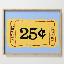 25¢ ticket Serving Tray