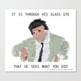 columbo never forgets Canvas Print