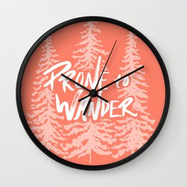 Prone to Wander - Coral Wall Clock