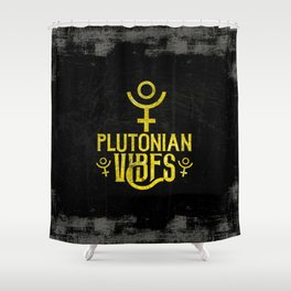 Plutonian Vibes Shower Curtain