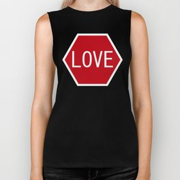 Love stop signal Biker Tank