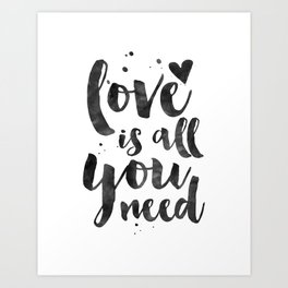 LOVE WALL DECOR, Love Is All You Need,Family Sign,Family Gift,Living Room Decor,Boyfriend Gift,Coupl Art Print