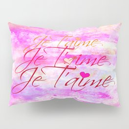 JE T'AIME French Typography Font I Love You Romantic Fine Art Pastel Pink Colorful Abstract Painting Pillow Sham