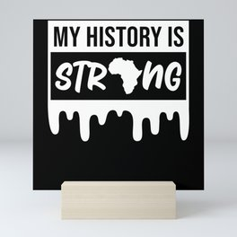 My History Is Strong African Map Pride Mini Art Print