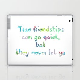 Friendship Quote For Kat Laptop & iPad Skin