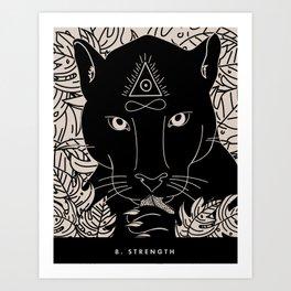8. STRENGTH Art Print