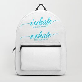 Yoga t-shirt. For yoga lovers with good humor. Inhale the good shit - Exhale the bullshit. Yellow te Backpack