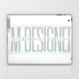 I'm Designer Laptop & iPad Skin