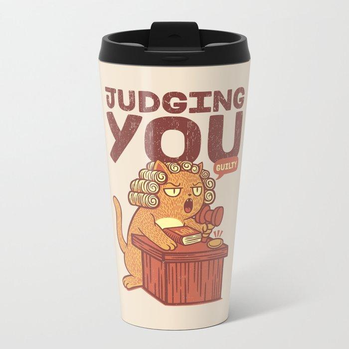 I'm Judging You Cat T-Shirt Metal Travel Mug
