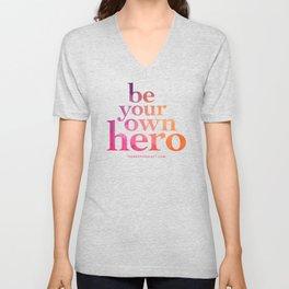 Be Your Own Hero Unisex V-Neck