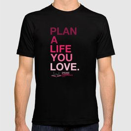 2020 Chicago Planner Conference - Plan A Life You Love T-shirt