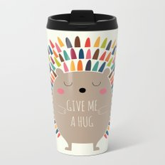 Give Me A Hug Metal Travel Mug