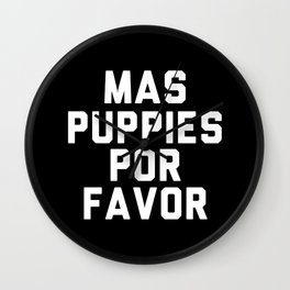 Mas puppies por favor Wall Clock