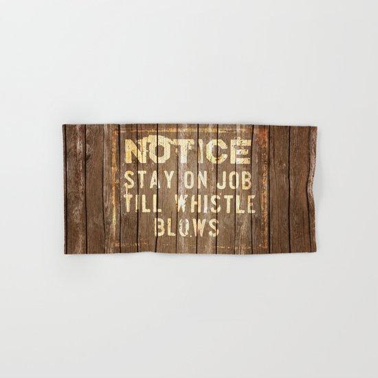 Notice - Stay On Job Hand & Bath Towel