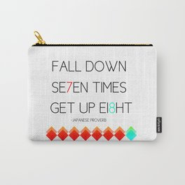 Fall Down 7 times Get up 8 Carry-All Pouch