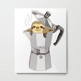 Sloth Espresso SLOPRESSO Metal Print