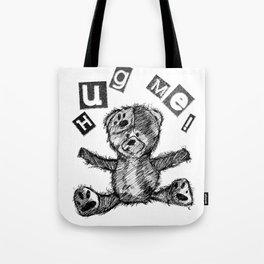 I Need A Bear Hug Tote Bag